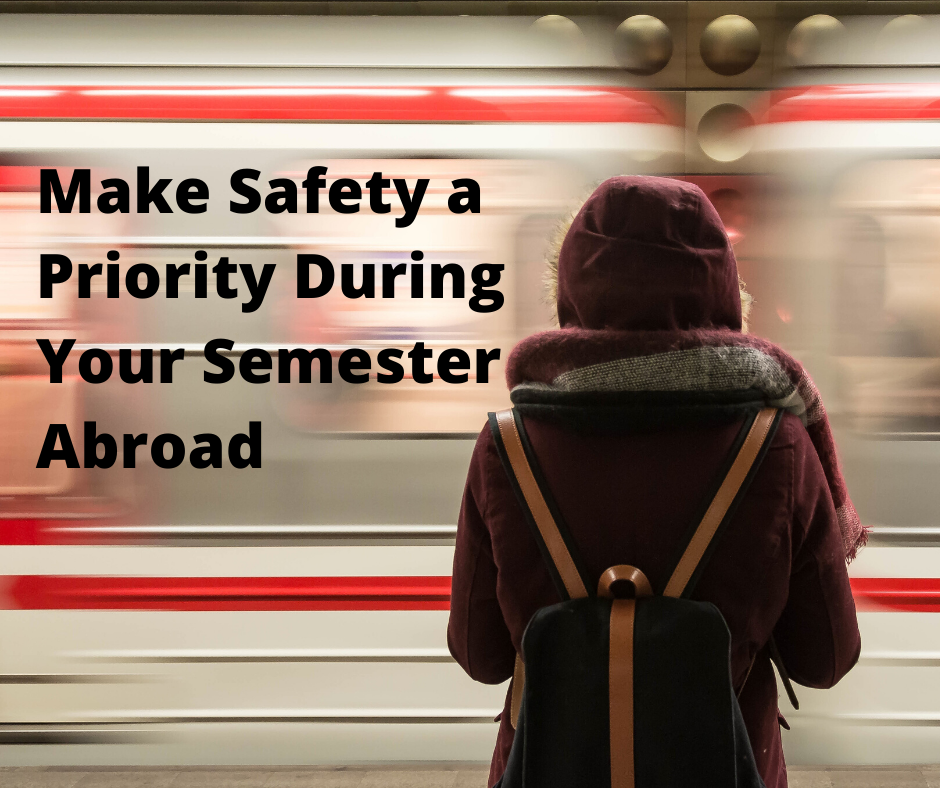 How to Study Abroad Safely